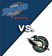 Thunder vs. Quad City